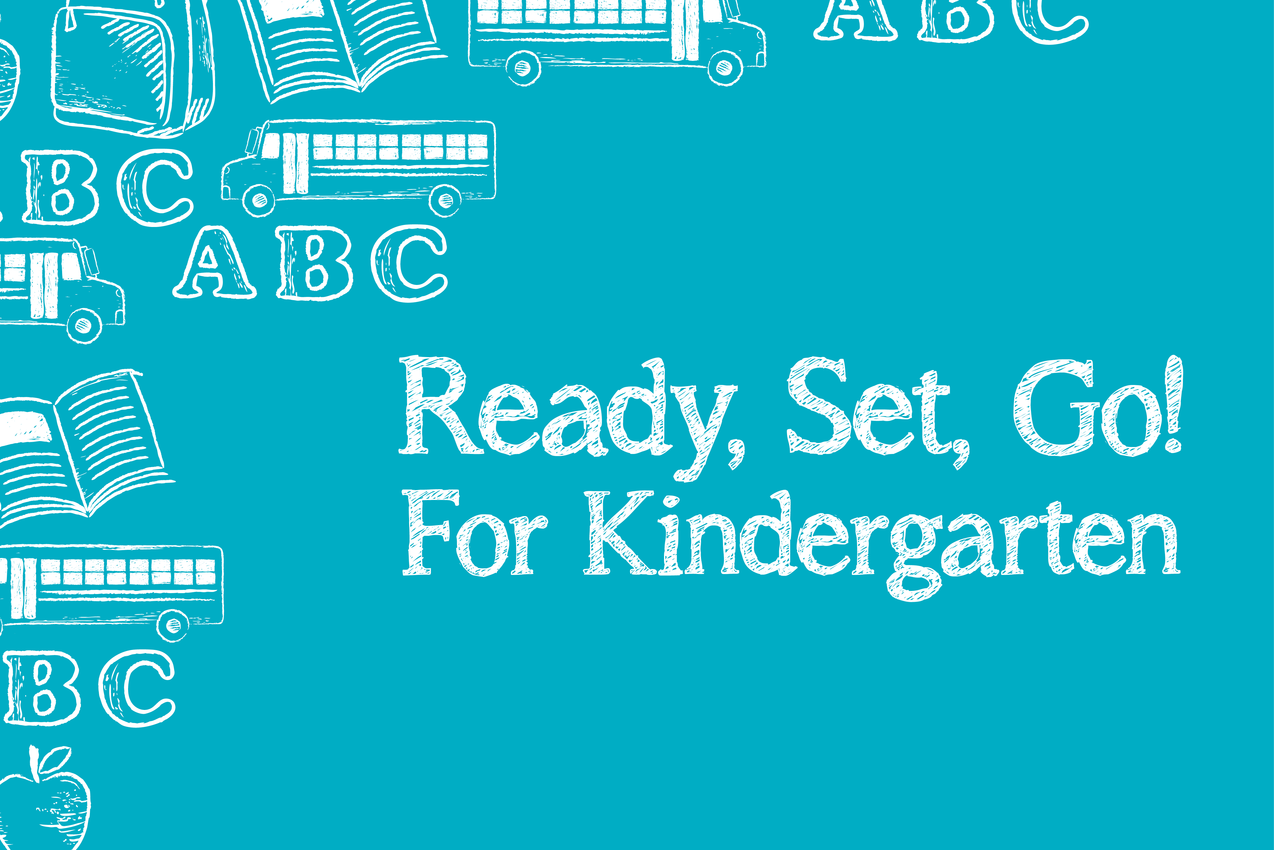 Prepare Your Child for Kindergarten with Ready, Set, Go!